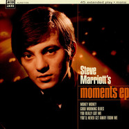 Steve Marriott / The Moments - Steve Marriott's Moments EP