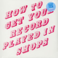 Mike Donovan - How To Get Your Record Played In Shops