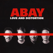 Abay - Love And Distortion Black Vinyl Edition