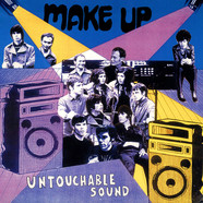 Make-Up, The - Untouchable Sound