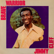 Jimmy Cliff - Brave Warrior