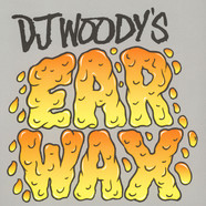 DJ Woody - Ear Wax Translucent Orange Vinyl Edition