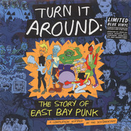 V.A. - Turn It Around: The Story Of East Bay Punk