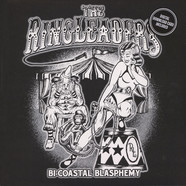 Ringleaders, The - Bi-Coastal Blasphemy