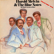 Harold Melvin & The Blue Notes - All their greates hits !