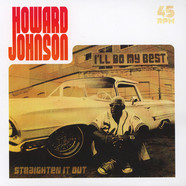 Howard Johnson - I'll Do My Best / Straighten It Out