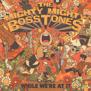 Mighty Mighty Bosstones, The - While We're At It Orange & Brown Vinyl Edition