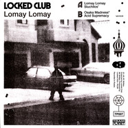 Locked Club & RLGN - Lomay EP