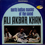 Ali Akbar Khan - North Indian Master Of The Sarod