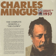 Charles Mingus - The Complete Sessions Of The Clown