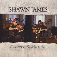 Shawn James - Live At The Heartbreak House