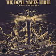 Devil Makes Three, The - Chains Are Broken Colored Vinyl Edition