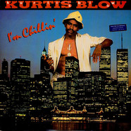 Kurtis Blow - I'm Chillin'