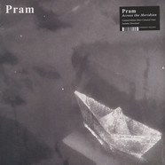 Pram - Across The Meridian Colored Vinyl Edition