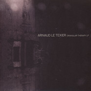 Arnaud Le Texier - Granular Therapy