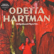 Odetta Hartmann - Old Rockhounds Never Die Transparent Red Vinyl Edition