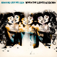 Armand Van Helden - When The Lights Go Down