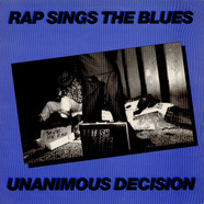 Unanimous Decision - Rap Sings The Blues