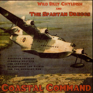 Billy Childish And The Spartan Dreggs - Coastal Command