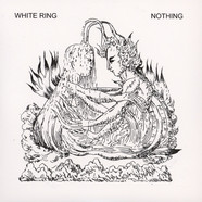 White Ring - Nothing / Leprosy