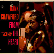 Hank Crawford - From The Heart