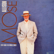 Mose Allison - Ever Since The World Ended