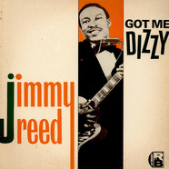 Jimmy Reed - Got Me Dizzy