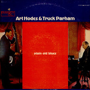 Art Hodes & Truck Parham - Plain Old Blues