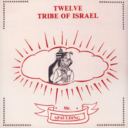 Mr. Spauldin - Twelve Tribe Of Israel