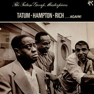 Art Tatum • Lionel Hampton • Buddy Rich - . . . Again! - The Tatum Group Masterpieces