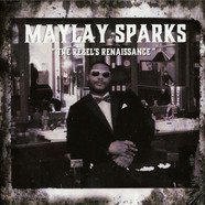 Maylay Sparks - The Rebel's Renaissance