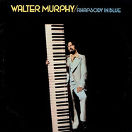 Walter Murphy - Rhapsody In Blue