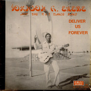 Johnson A. Elebe And The R & J Dance Band - Deliver Us Forever