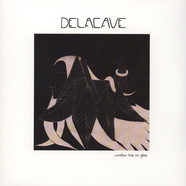 Delacave - Window Has No Glass