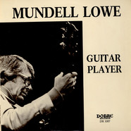 Mundell Lowe - Guitar Player
