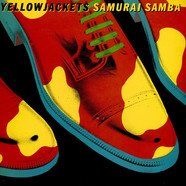 Yellowjackets - Samurai Samba