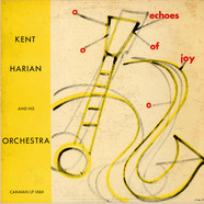 Kent Harian Orchestra - Echoes Of Joy