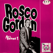 Rosco Gordon - The Best Of Rosco Gordon Volume One
