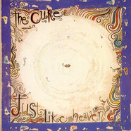 Cure, The - Just Like Heaven