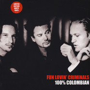Fun Lovin' Criminals - 100% Columbian White Vinyl Edition