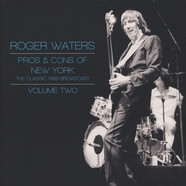 Roger Waters - Pros & Cons Of New York 2