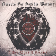 Mirrors For Psychic arfare - I See What I Became