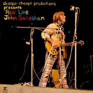 John Sebastian - Cheapo-Cheapo Productions Presents Real Live