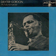 Dexter Gordon - Dexter Gordon At Montmartre