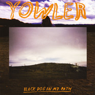 Yowler - Black Dog In My Path