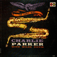 Charlie Parker - The Early Bird