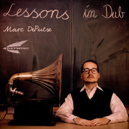 Marc DePulse - Lessons In Dub Part 2