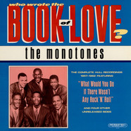 The Monotones - Who Wrote The Book Of Love?
