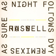 Russell Haswell - As Sure As Night Follows Day (Remixes)
