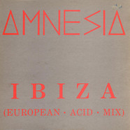 Amnesia - Ibiza (European Acid Mix)